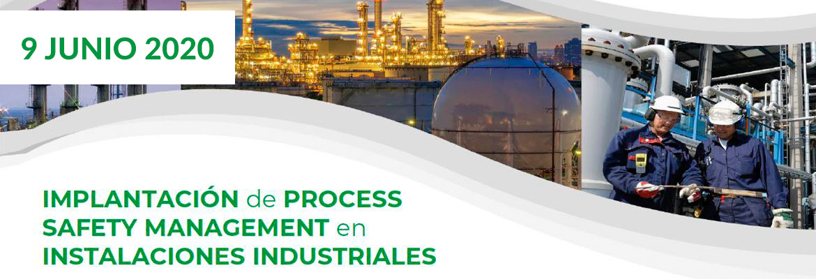 Webinar Implantación de Process Safety Management en Instalaciones Industriales 9 junio 2020 INERCO